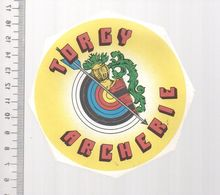 REF 10 : Autocollant Sticker Thème TIR A L'ARC Archerie Archer Compagnie Club Torcy - Tiro Con L'Arco