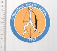REF 10 : Autocollant Sticker Thème TIR A L'ARC Archerie Archer Compagnie Club Arcieri LECCO - Archery