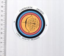 REF 10 : Autocollant Sticker Thème TIR A L'ARC Archerie Archer Compagnie Italie CRAL Nuovo Pignone - Archery