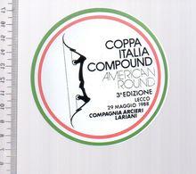 REF 10 : Autocollant Sticker Thème TIR A L'ARC Archerie Archer Compagnie LECCO Italie - Archery