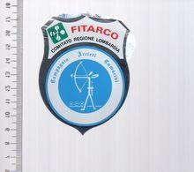REF 10 : Autocollant Sticker Thème TIR A L'ARC Archerie Archer Compagnie Italie FITARCO - Archery