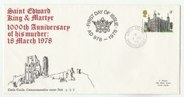 1978  Ltd Edition GB FDC Anniv MURDER KING EDWARD The MARTYR CORFE CASTLE Wareham Tower Of London Stamp Cover Royalty - FDC