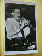 SP2 8266 CPSM PM AUTHOGRAPHIEE. CLAUDE LUTER 1923/2006 MUSICIEN ET CHEF D'ORCHESTRE (+ DE 20000 CARTES A MOINS 1 EURO) - Autographes