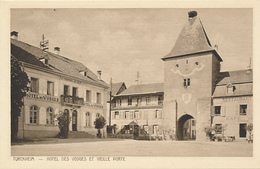 TURCKHEIM - HOTEL DES VOSGES ET VIEILLE PORTE,  (RESTAURANT, CAFE) - 604 - BRAUN ET Cie - Turckheim