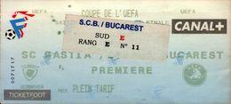 TICKET D'ENTREE       COUPE DE L'UEFA..SC BASTIA/BUCAREST - Tickets D'entrée