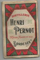 DISTILLERIE HENRI PERNOT A BORDEAUX : 1 PETIT CARNET BLOC NOTES - Publicités