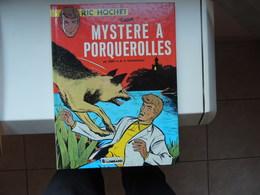 Ric Hochet (2) - Mystère à Porquerolles (réédition) - Ric Hochet