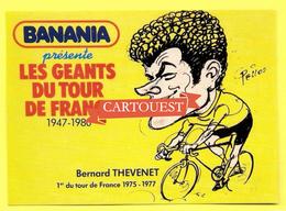 Les GEANTS Du TOUR - BANANIA - Bernard THEVENET 68e TOUR De FRANCE 1981 Prix De La Combativité - PELLOS - Cycling
