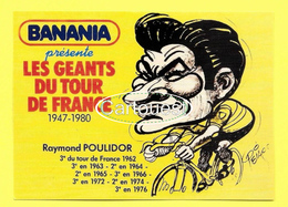 Les GEANTS Du TOUR - BANANIA - Raymond POULIDOR 68e TOUR De FRANCE 1981 Prix De La Combativité - PELLOS - Cycling