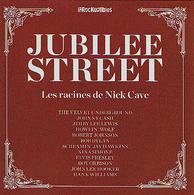 JUBILEE STREET - Les Racines De Nick CAVE - CD - Les INROCKUPTIBLES - Johnny CASH - Elvis PRESLEY - Roy ORBISON - Rock
