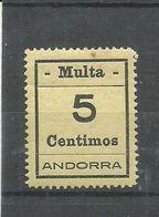 ANDORRA- SELLOS-VIÑETAS. MULTA  MUY DIFICILES 5 Centimos Punto De Oxsido Resto Muy Bonito. (S.2.C.02.18) - Timbres