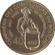 25 MANDEURE CONFRÉRIE DES COMPAGNON BOITCHU MONTBÉLIARD MÉDAILLE MONNAIE DE PARIS 2017 JETON TOKEN MEDALS COINS - Monnaie De Paris
