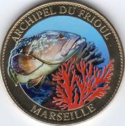 13 MARSEILLE ARCHIPEL DU FRIOUL MÉDAILLE ARTHUS BERTRAND 2011 EN COULEURS JETON MEDALS TOKEN COINS PAS MONNAIE DE PARIS - Arthus Bertrand