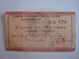 Ticket Casino Blankenberge 1929 Carte De Membre Cercle Des étangers Du Casino Form 9,8 X 5,5 Cm Plooi Hoek Pli Coin - Tickets D'entrée