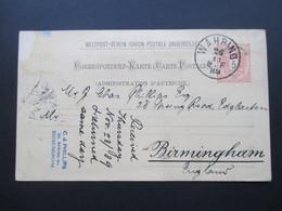 Österreich 1889 GA P 51 Weltvereinspostkarte Nach Birmingham. Returned Same Day! C.J. Philips Birmingham. - 1850-1918 Imperium