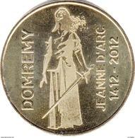 88 VOSGES DOMRÉMY LA PUCELLE MAISON NATALE DE JEANNE D'ARC MÉDAILLE MONNAIE DE PARIS 2012 JETON MEDALS TOKEN COINS - Monnaie De Paris