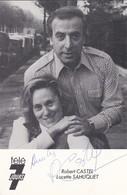 ARTISTES--robert CASTEL Lucette SAHUQUET--télé 7 Jours-( Autographe De Robert )--voir 2 Scans - Autographs