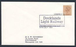 Great Britain 1987 Cover / Brief / Lettre - Docklands Light Railway, London - Metro System / Untergrundbahn - Treinen