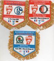 Lot De 3 Fanions De L'AS NANCY L En Coupe UEFA 2006 - Habillement, Souvenirs & Autres