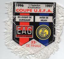 Fanion Du Match GUINGAMP / INTER De MILAN Coupe UEFA 1997 - Habillement, Souvenirs & Autres