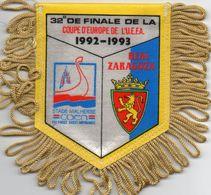 Fanion Du Match CAEN / REAL SARAGOSSE  Coupe UEFA 1992/93 - Habillement, Souvenirs & Autres