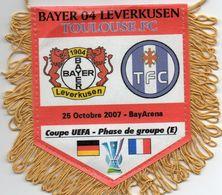 Fanion Du Match BAYER LEVERKUSEN / TOULOUSE FC  Coupe UEFA 2007 - Habillement, Souvenirs & Autres