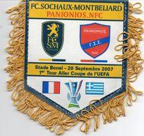 Fanion Du Match FC SOCHAUX PANIONOS Coupe UEFA 2007 - Habillement, Souvenirs & Autres