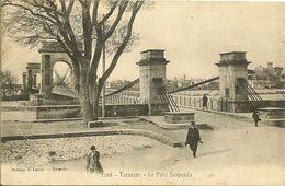 Le Pont Suspendu - TARASCON - Tarascon