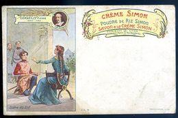 Cpa Pub Publicité Crème Simon , Poudre De Riz Simon Savon -- Pierre Corneille Scène Du Cid   SEP17-98 - Publicité