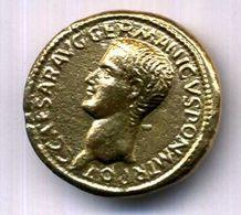 CALIGULAS AS   ETAIN DORE REPLIQUE 32mm - Monnaies Antiques