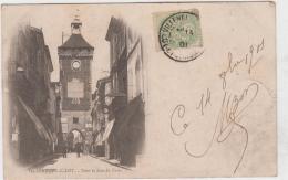 VILLENEUVE SUR LOT TOUR ET RUE DE PARIS PRECURSEUR 1901 TBE - Villeneuve Sur Lot
