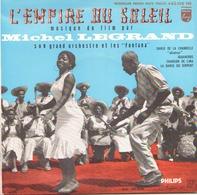 45 TOURS MICHEL LEGRAND BOF L EMPIRE DU SOLEIL PHILIPS 432158 CHANSON DE LIMA / LA DANSE DU SERPENT + 2 - Soundtracks, Film Music