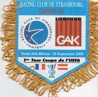 Fanion Du Match STRASBOURG / GRAZER AK Coupe UEFA 2005 - Habillement, Souvenirs & Autres