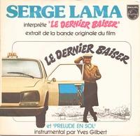 45 TOURS SERGE LAMA BOF LE DERNIER BAISER PHILIPS 6042291 - Soundtracks, Film Music