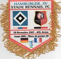 Fanion Du Match HAMBOURG / RENNES  Coupe UEFA 2007 - Habillement, Souvenirs & Autres