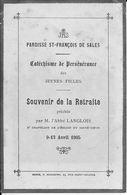 PARIS - St-FRANCOIS-de-SALES - CATECHISME De PERSEVERANCE Des JEUNES FILLES - Retraite Par L'Abbé LANGLOIS - Avril 1905 - Faire-part