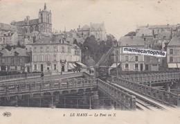 LE MANS - Sarthe - Le Pont En X - CPA - 1916 - Le Mans