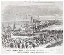 Gravure De  1865  SENEGAL DAKAR      Inauguration   Du Pont De Sor Reliant   SAINT LOUIS   à La Terre - Old Paper