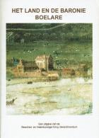 Het Land En De Baronie Boelare - Livres, BD, Revues