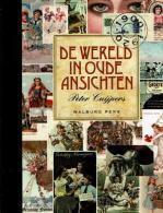 De Wereld In Oude Ansichten - Books, Magazines, Comics