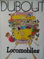 HUMOUR- DUBOUT- LOCOMOBILES- Livre Dessins Humoristiques Sur Les Transports 1988 - Andere