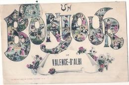 ***  81  **** Un Bonjour De Valence D'Albi  --  TTB - Valence D'Albigeois