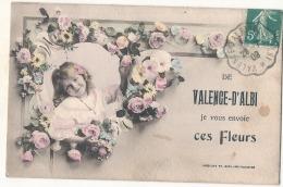 ***  81  **** De Valence D'Albi Je Vous Envoie Ces Fleurs TB - Valence D'Albigeois
