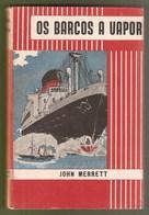 Navio - Barco - Paquete - Os Barcos A Vapor John Merrett The Steamboats Packet-boat Ship Paquebot Steamer England Navy - Books, Magazines, Comics
