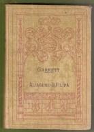 Santarém - Alfageme De Santarém - D. Filipa De Vilhena - Almeida Garrett - Books, Magazines, Comics