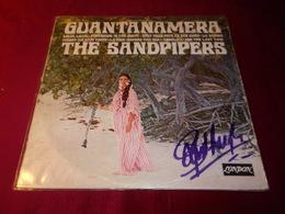 AUTOGRAPHE SUR POCHETTE DU DISQUE VINYLE °  THE SANDPIPERS   GUANTANAMERA - Autographes