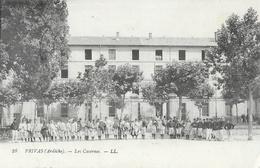 Privas (Ardèche) - Les Casernes, Groupe De Militaires - Carte LL N° 28 - Privas