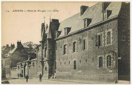 AMIENS SOMME : Hôtel De Morgan XVe Siècle - Ed Caron N° 114 - Amiens
