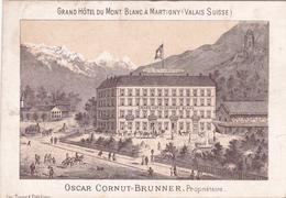 Grand Hôtel Du Mont Blanc à Martigny (Valais Suisse) - Propr. Oscar Cornut-Brunner - Dépliants Touristiques