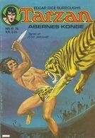 Tarzan Abernes Konge N° 19 + Johnny Weissmuller - (in Danish) Williams Forlag - 1976 - Limite Neuf - Langues Scandinaves